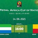 Eliminatoires CAN 2021 : le match Sierra Leone – Bénin reporté de 24h